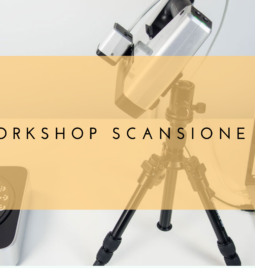 Workshop Scansione 3D